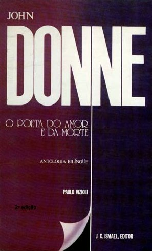 John Donne, o poeta do amor e da morte